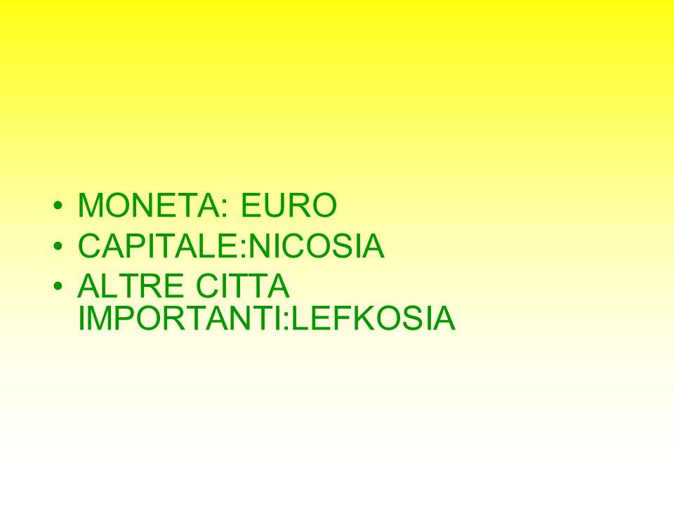 MONETA: EURO CAPITALE:NICOSIA ALTRE CITTA IMPORTANTI:LEFKOSIA
