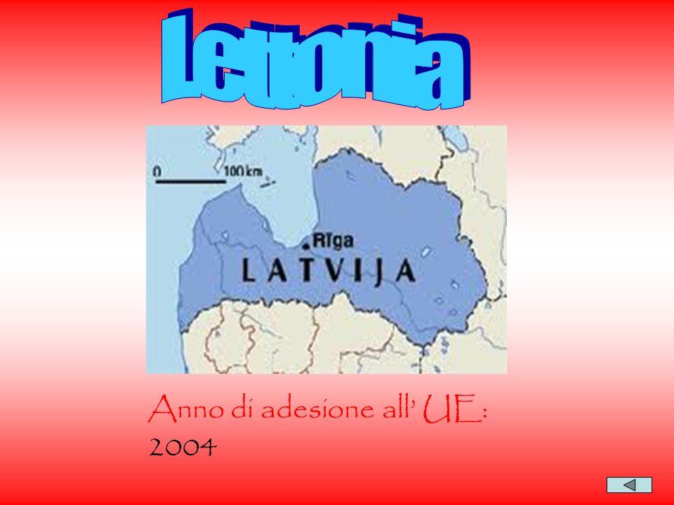 Lettonia Anno di adesione all' UE: 2004