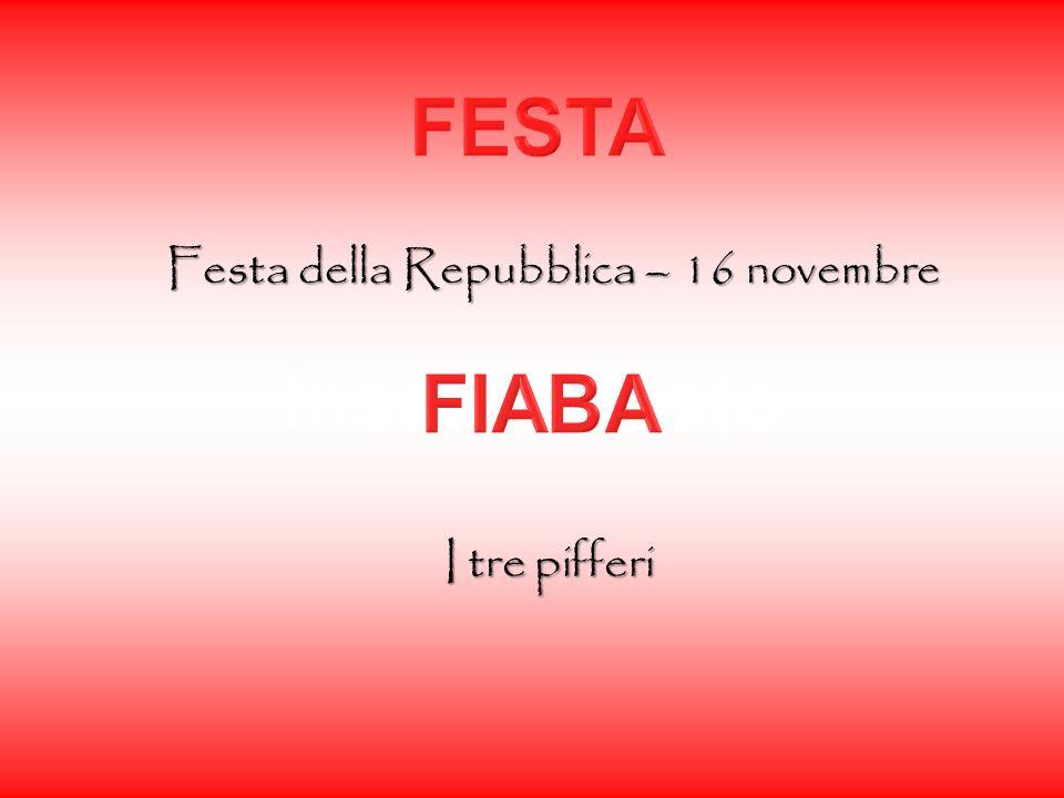 Festa della Repubblica – 16 novembre