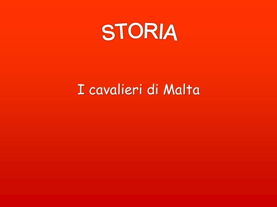 STORIA I cavalieri di Malta