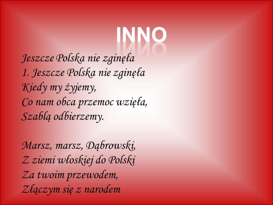 INNO Jeszcze Polska nie zginęła