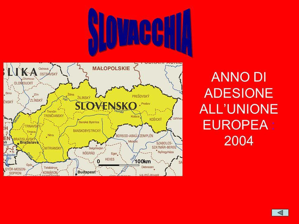 ANNO DI ADESIONE ALL'UNIONE EUROPEA : 2004