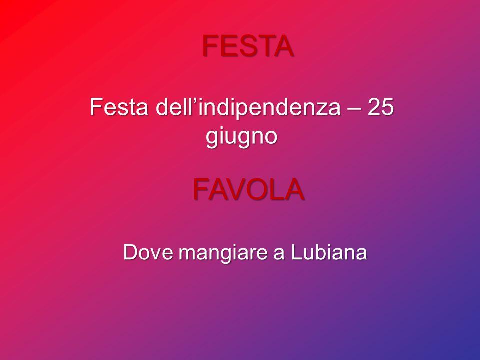 FESTA FAVOLA Festa dell'indipendenza – 25 giugno