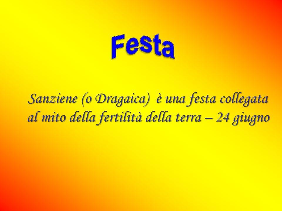 Festa Sanziene (o Dragaica) è una festa collegata al mito della fertilità della terra – 24 giugno