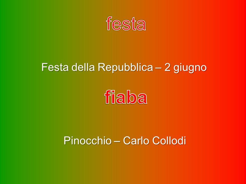 festa fiaba Festa della Repubblica – 2 giugno