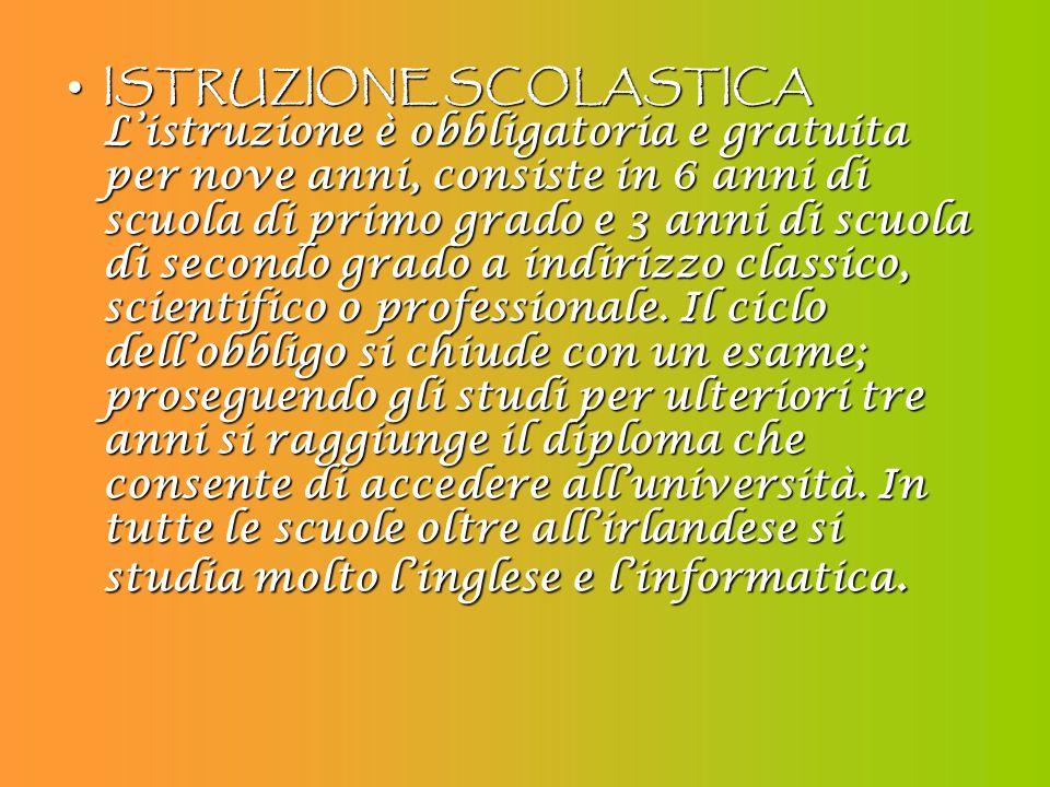 ISTRUZIONE SCOLASTICA L'istruzione è obbligatoria e gratuita per nove anni, consiste in 6 anni di scuola di primo grado e 3 anni di scuola di secondo grado a indirizzo classico, scientifico o professionale.