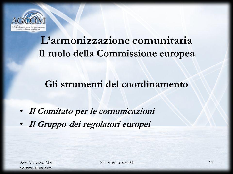 L'armonizzazione comunitaria Il ruolo della Commissione europea