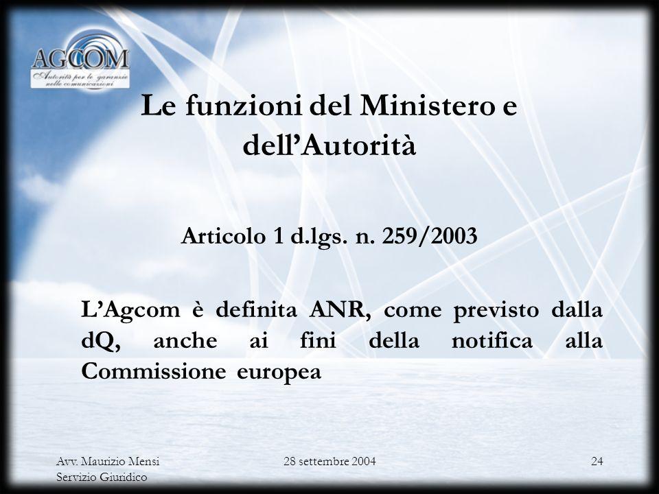 Le funzioni del Ministero e dell'Autorità