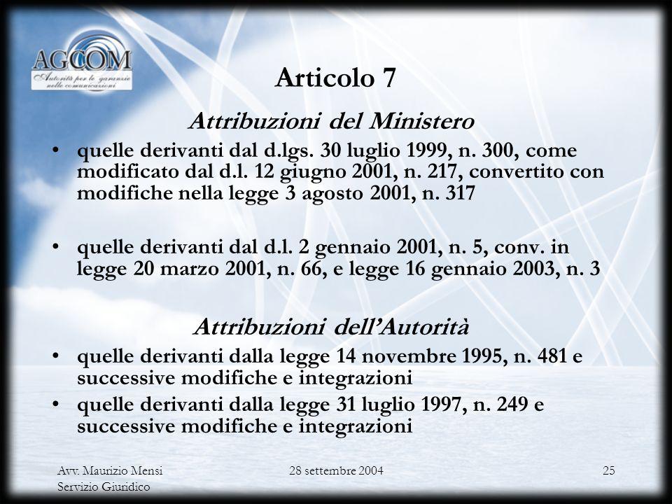 Attribuzioni del Ministero Attribuzioni dell'Autorità