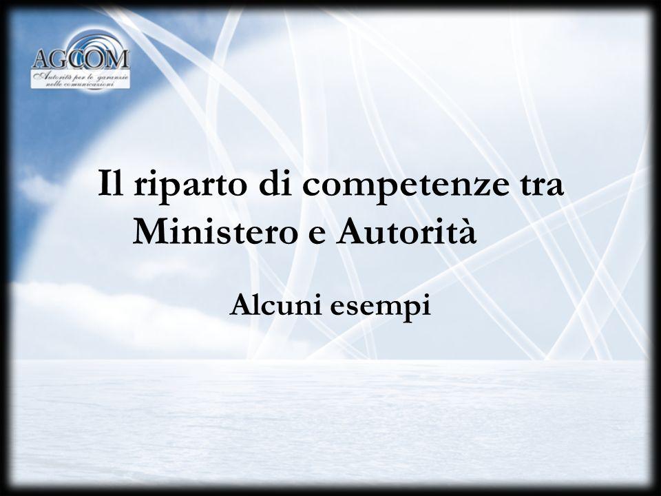 Il riparto di competenze tra Ministero e Autorità