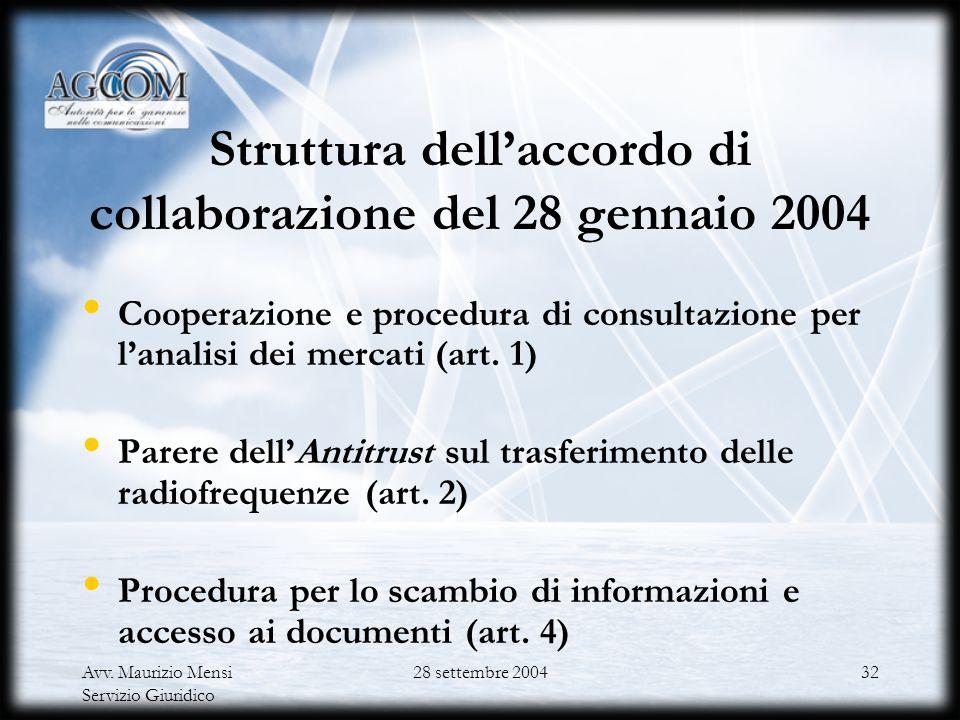 Struttura dell'accordo di collaborazione del 28 gennaio 2004