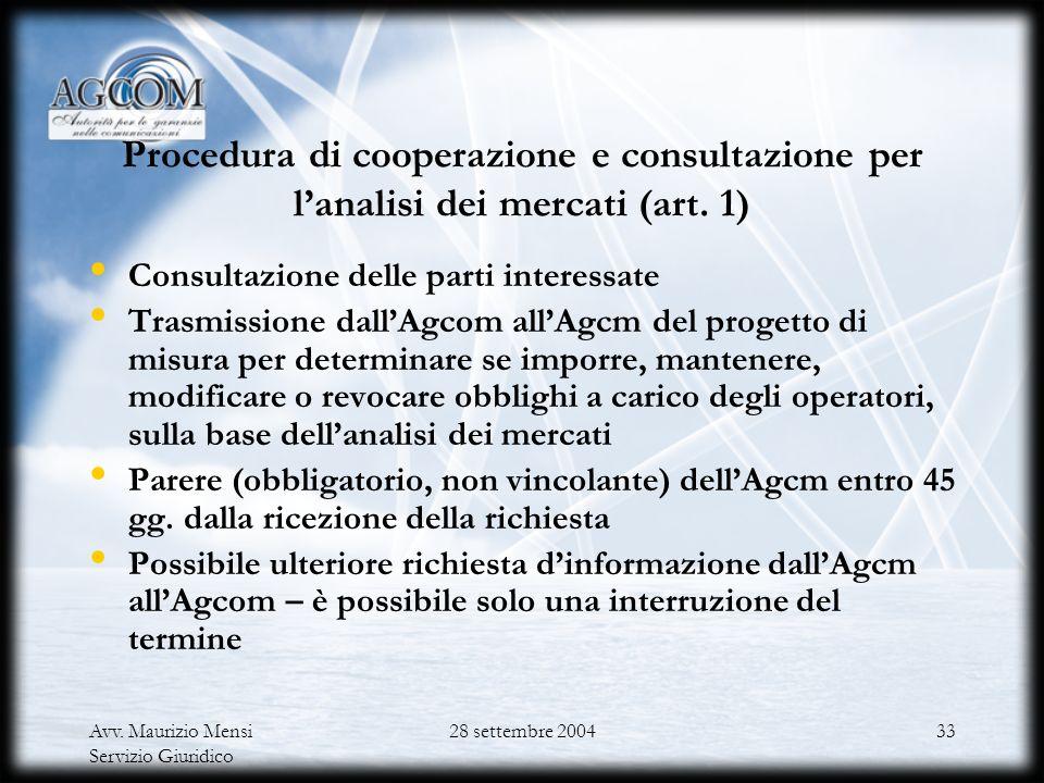 Procedura di cooperazione e consultazione per l'analisi dei mercati (art. 1)