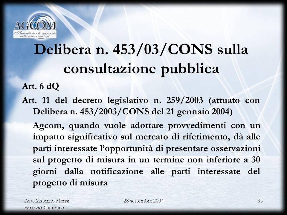 Delibera n. 453/03/CONS sulla consultazione pubblica
