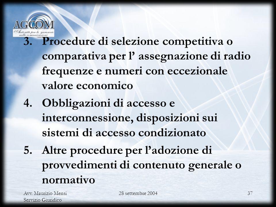 Procedure di selezione competitiva o comparativa per l' assegnazione di radio frequenze e numeri con eccezionale valore economico