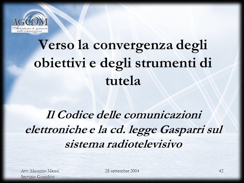 Verso la convergenza degli obiettivi e degli strumenti di tutela Il Codice delle comunicazioni elettroniche e la cd. legge Gasparri sul sistema radiotelevisivo