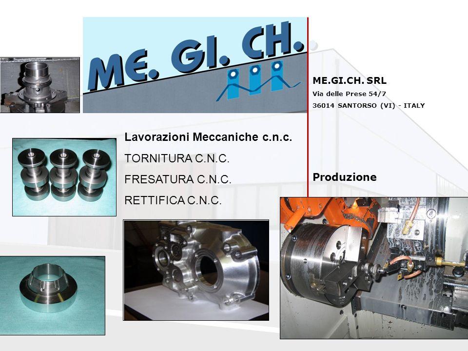 Lavorazioni Meccaniche c.n.c. TORNITURA C.N.C. FRESATURA C.N.C.