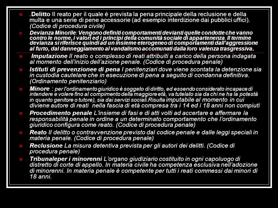 .Delitto Il reato per il quale è prevista la pena principale della reclusione e della multa e una serie di pene accessorie (ad esempio interdizione dai pubblici uffici). (Codice di procedura civile)