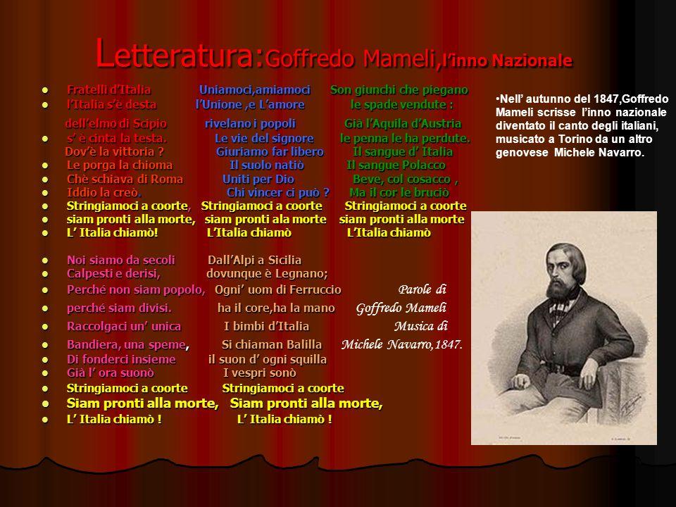 Letteratura:Goffredo Mameli,l'inno Nazionale