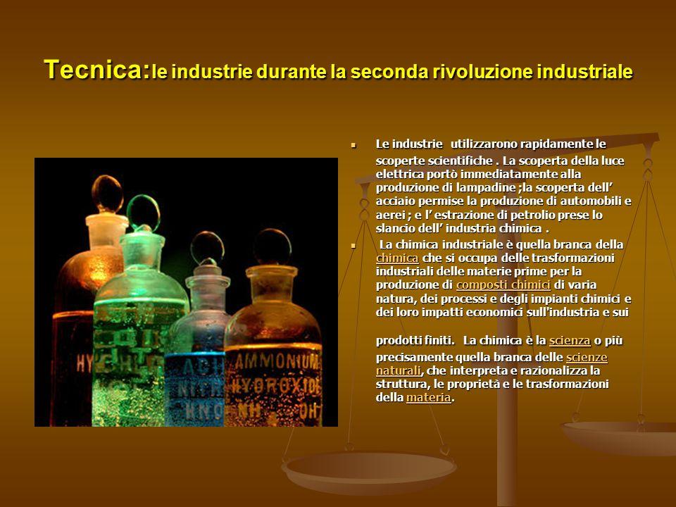 Tecnica:le industrie durante la seconda rivoluzione industriale