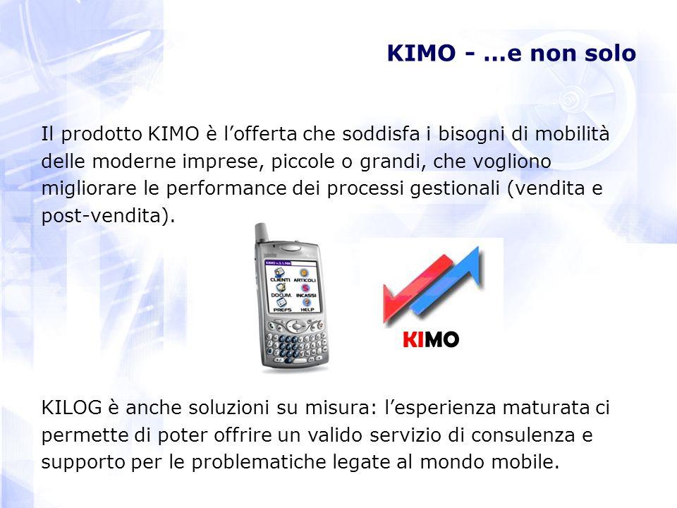 KIMO - …e non solo Il prodotto KIMO è l'offerta che soddisfa i bisogni di mobilità. delle moderne imprese, piccole o grandi, che vogliono.