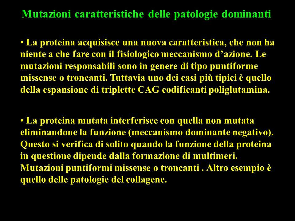 Mutazioni caratteristiche delle patologie dominanti