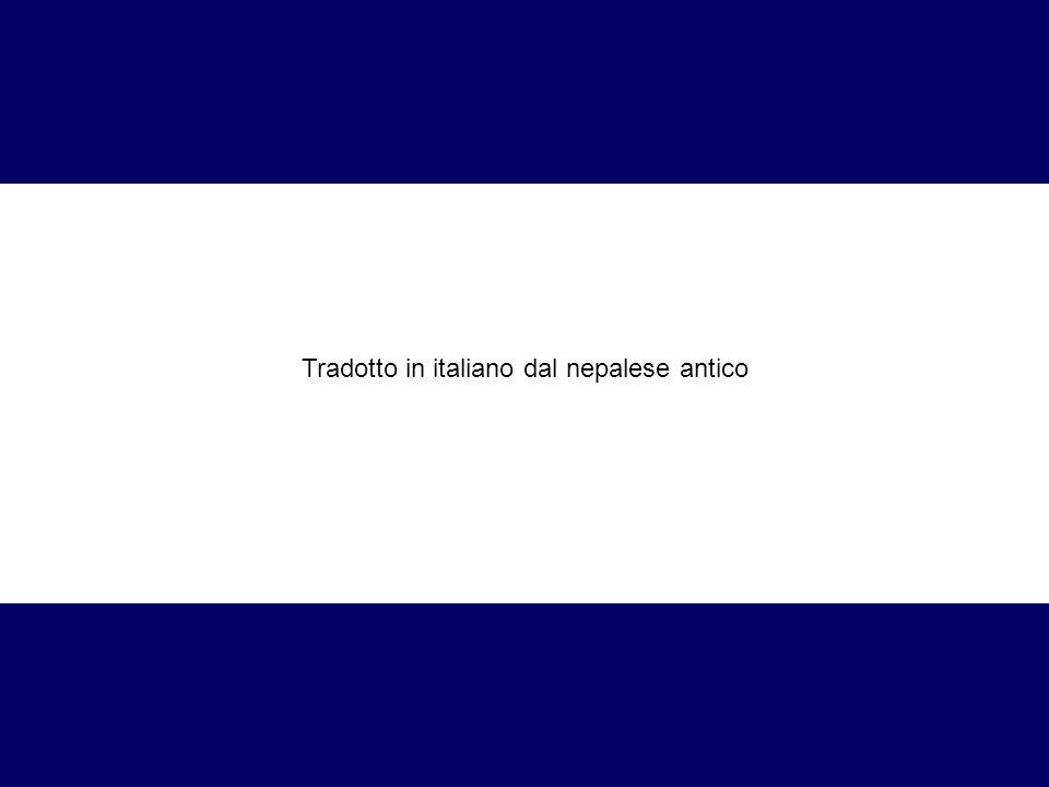 Tradotto in italiano dal nepalese antico