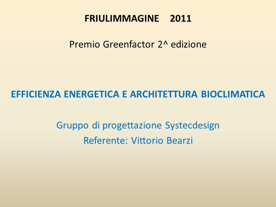 Friulimmagine 2011 Premio Greenfactor 2^ edizione