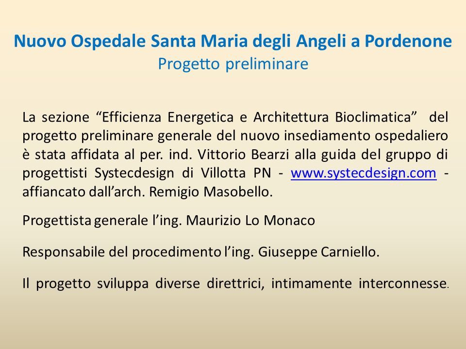 Nuovo Ospedale Santa Maria degli Angeli a Pordenone Progetto preliminare