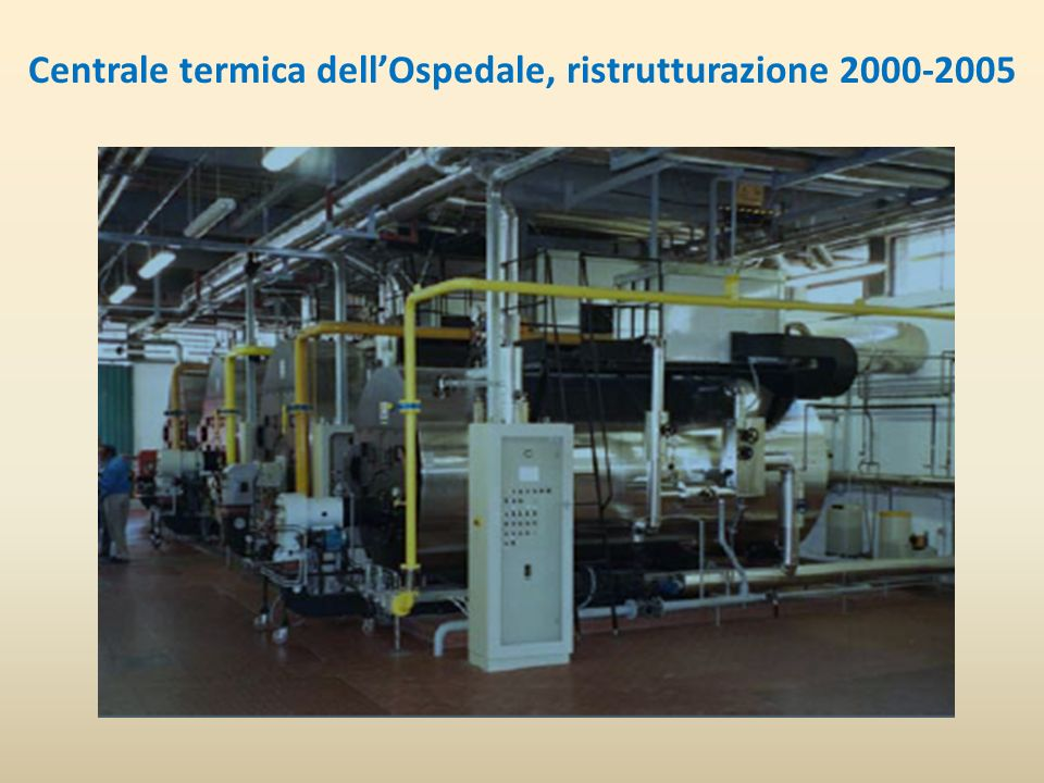 Centrale termica dell'Ospedale, ristrutturazione 2000-2005