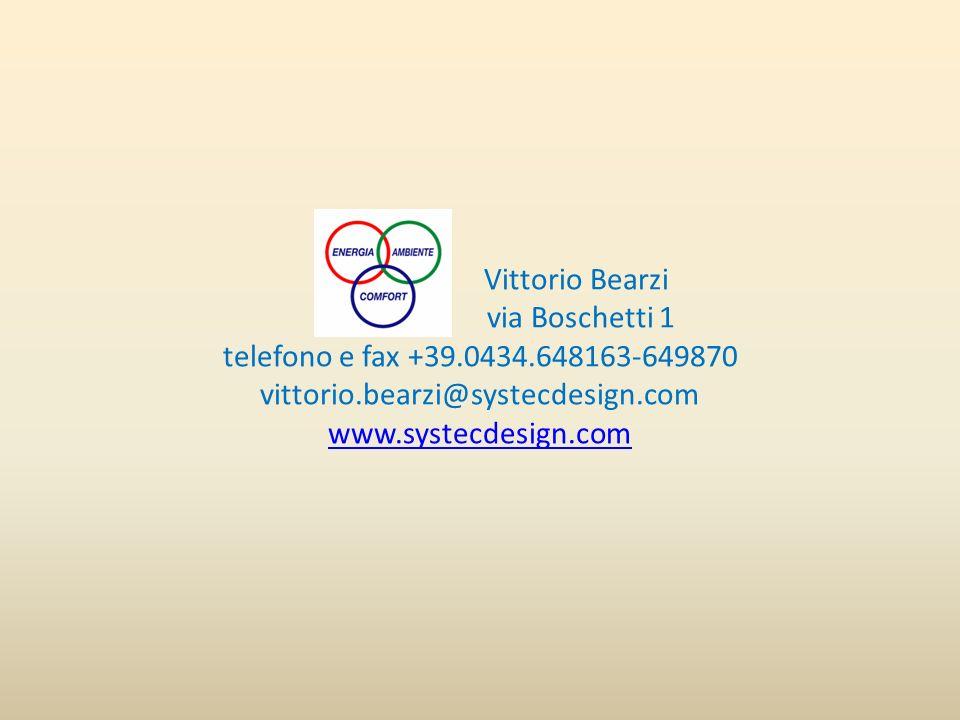 Vittorio Bearzi via Boschetti 1 telefono e fax +39. 0434