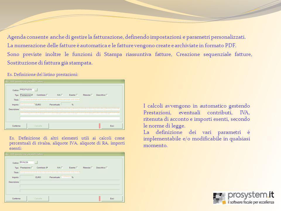 Agenda consente anche di gestire la fatturazione, definendo impostazioni e parametri personalizzati.