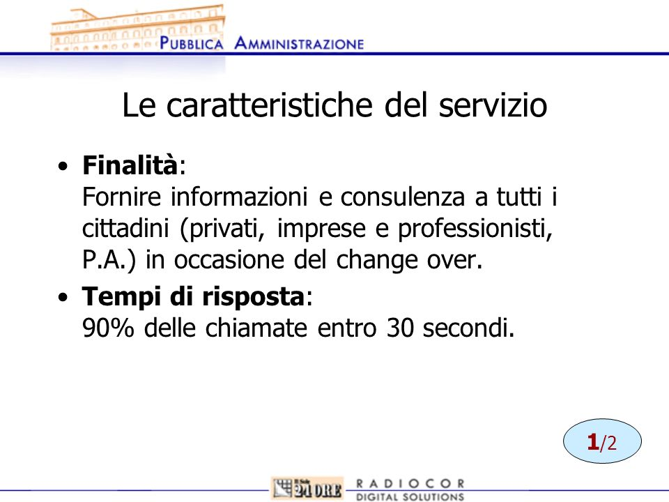 Le caratteristiche del servizio