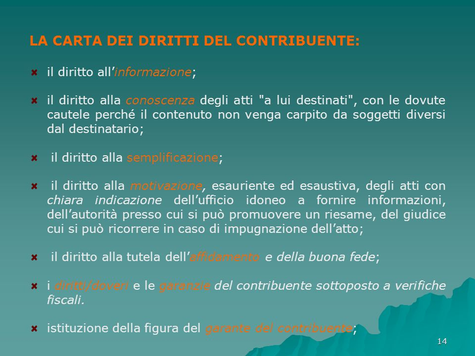 LA CARTA DEI DIRITTI DEL CONTRIBUENTE: