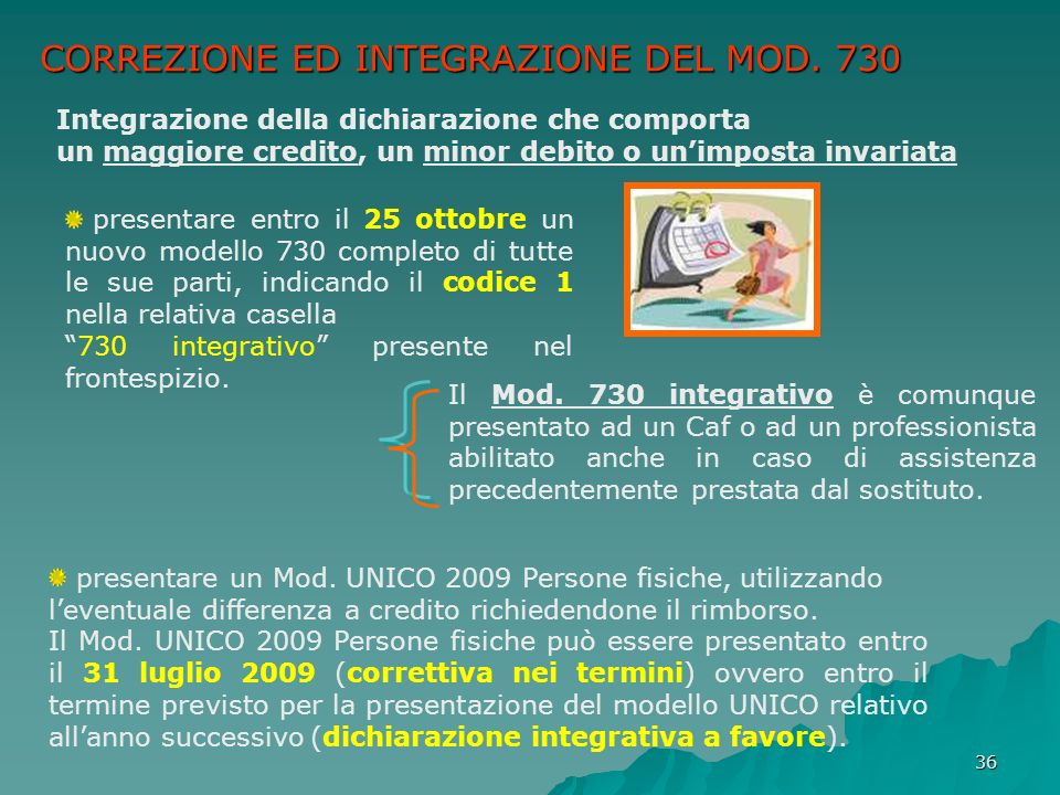CORREZIONE ED INTEGRAZIONE DEL MOD. 730