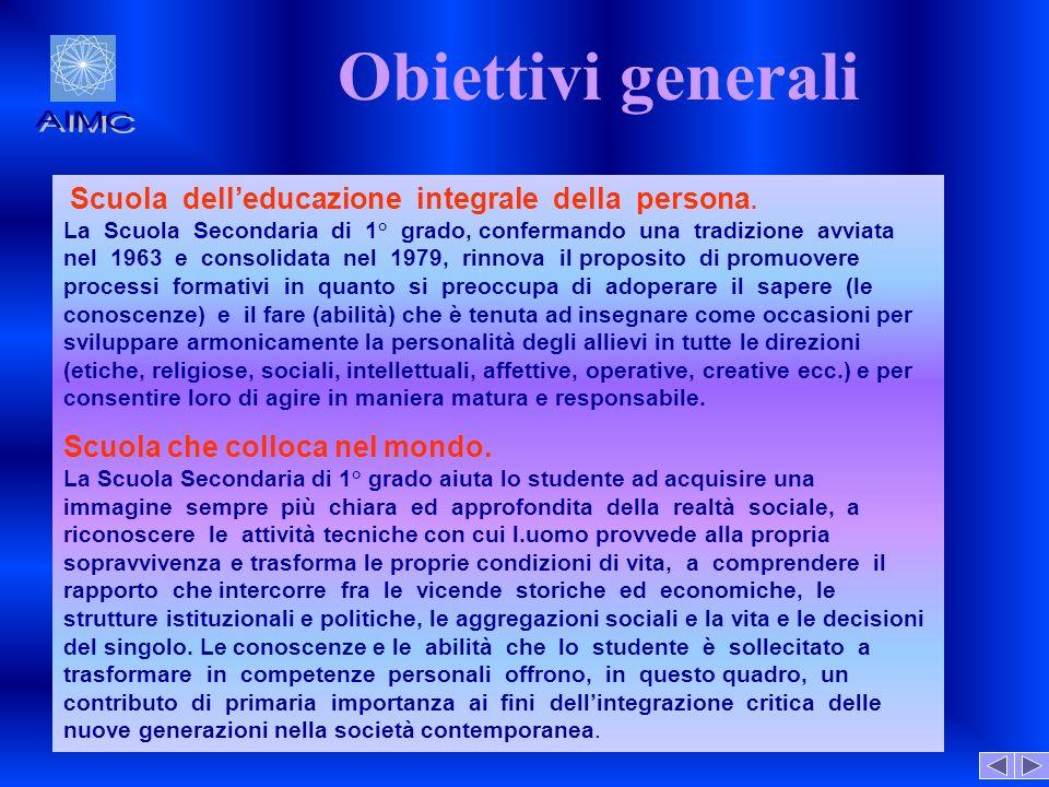 Obiettivi generali AIMC Scuola che colloca nel mondo.