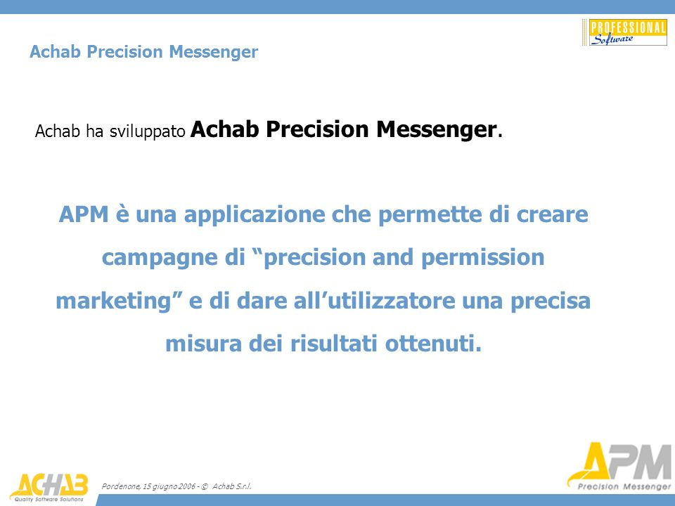 Achab Precision Messenger