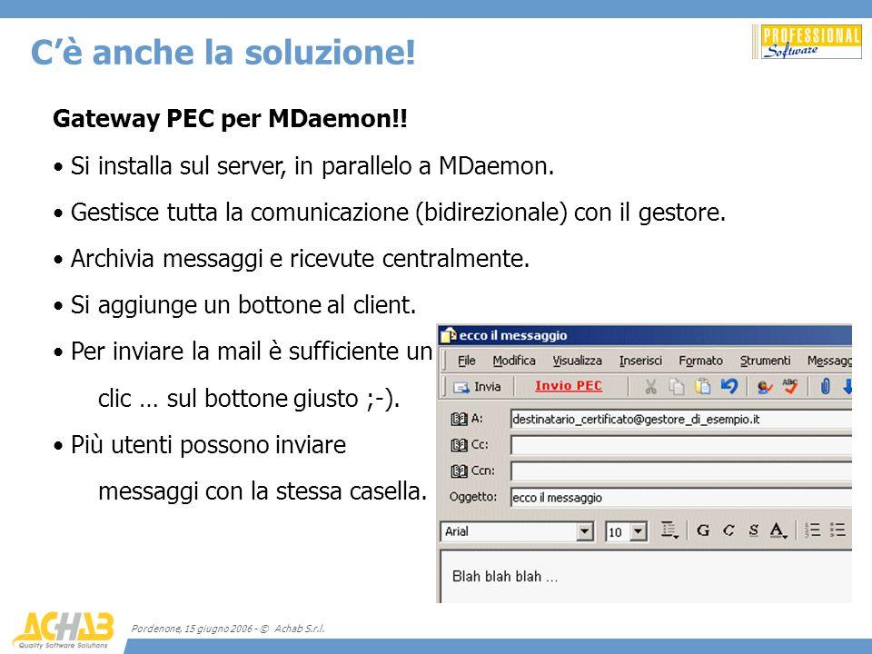 C'è anche la soluzione! Gateway PEC per MDaemon!!