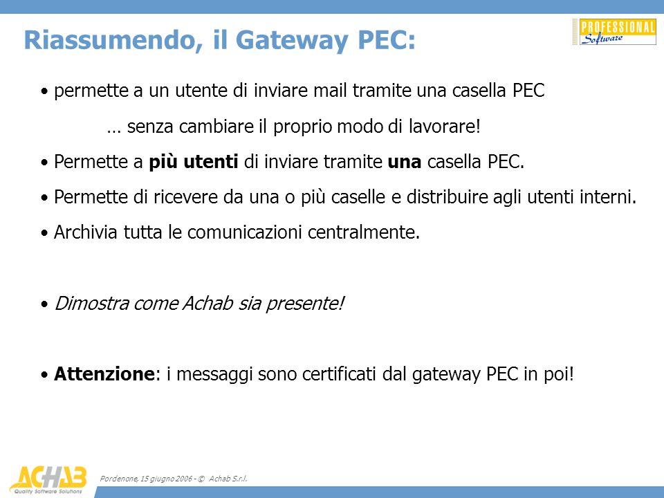 Riassumendo, il Gateway PEC:
