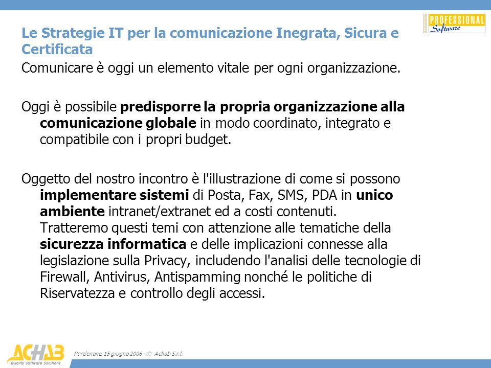 Le Strategie IT per la comunicazione Inegrata, Sicura e Certificata