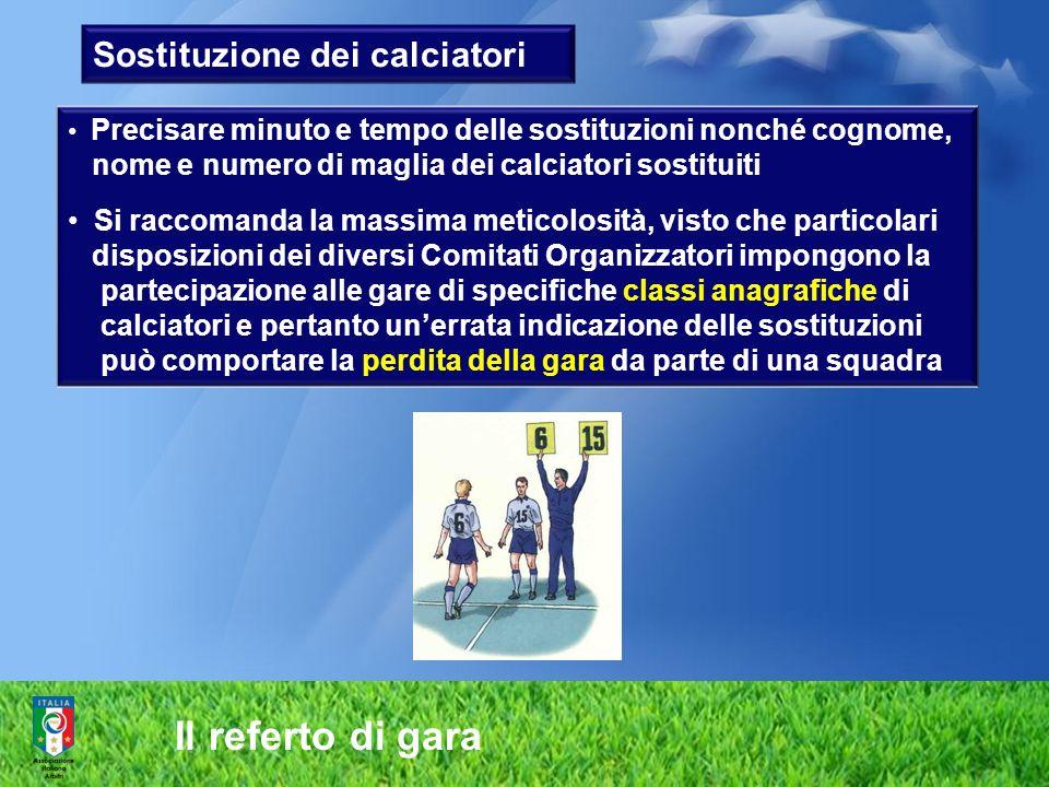 Il referto di gara Sostituzione dei calciatori