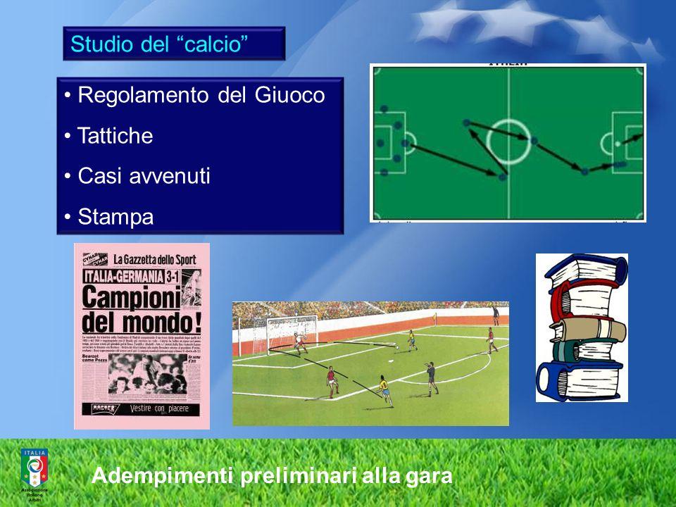 Studio del calcio Regolamento del Giuoco. Tattiche.