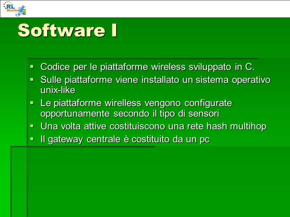 Software I Codice per le piattaforme wireless sviluppato in C.