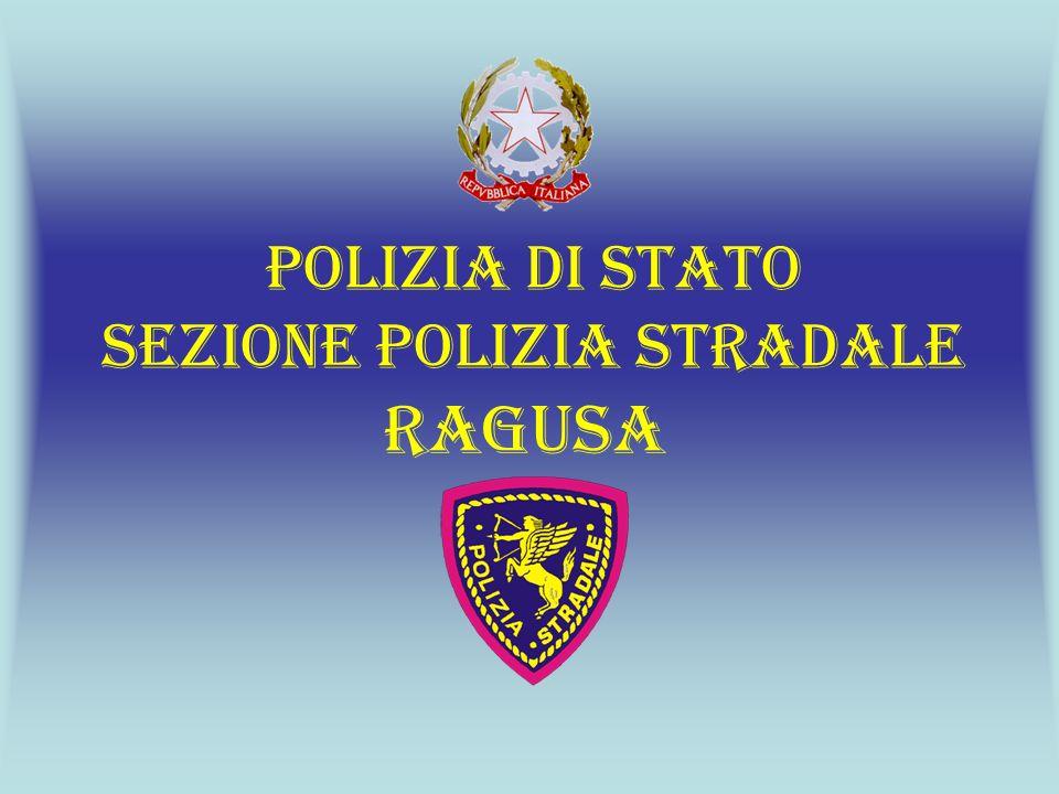 POLIZIA DI STATO SEZIONE POLIZIA STRADALE