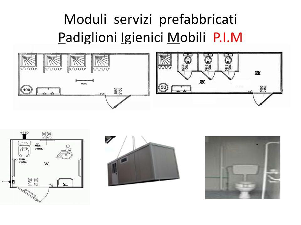 Moduli servizi prefabbricati Padiglioni Igienici Mobili P.I.M