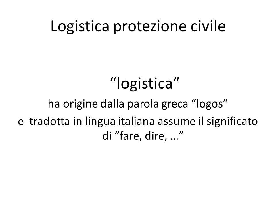 Logistica protezione civile