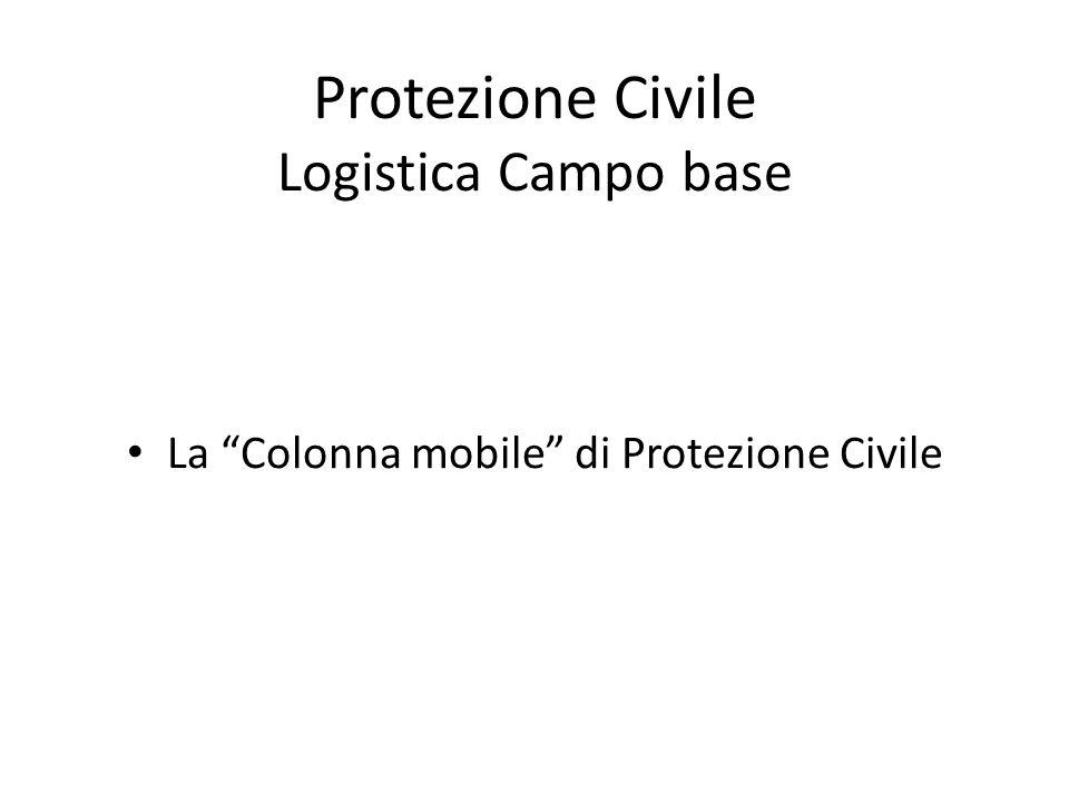 Protezione Civile Logistica Campo base