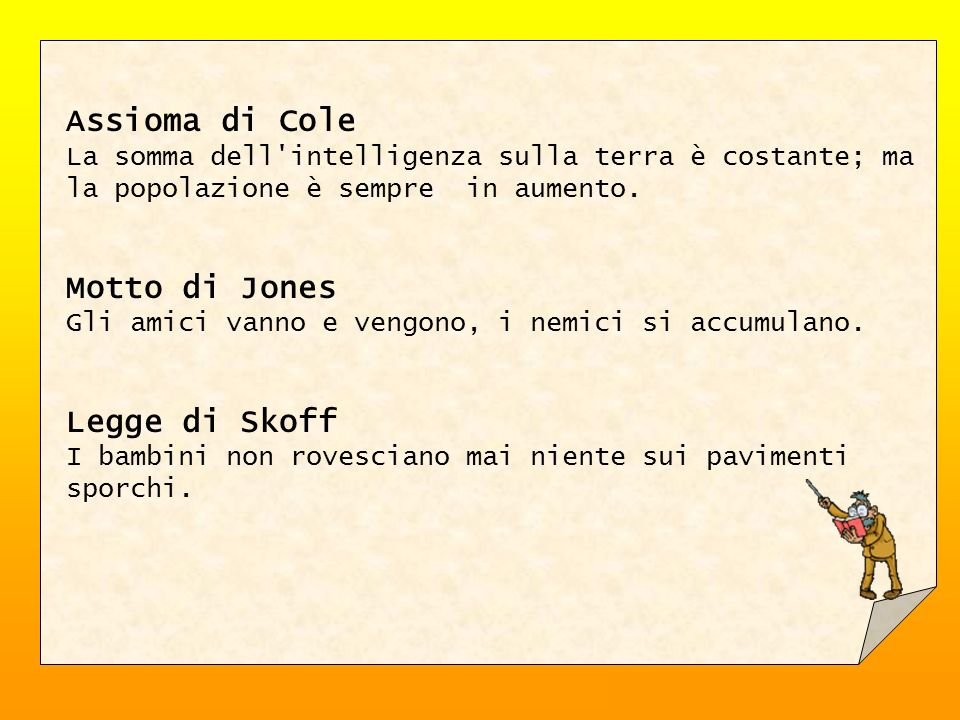 Assioma di Cole Motto di Jones Legge di Skoff