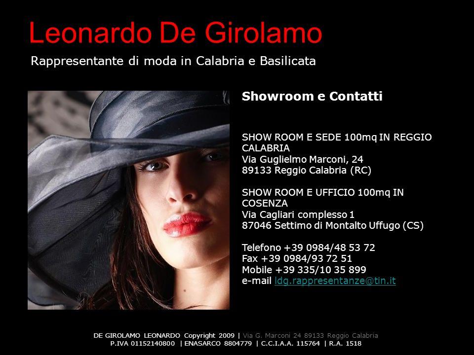 Showroom e Contatti SHOW ROOM E SEDE 100mq IN REGGIO CALABRIA Via Guglielmo Marconi, 24 89133 Reggio Calabria (RC)