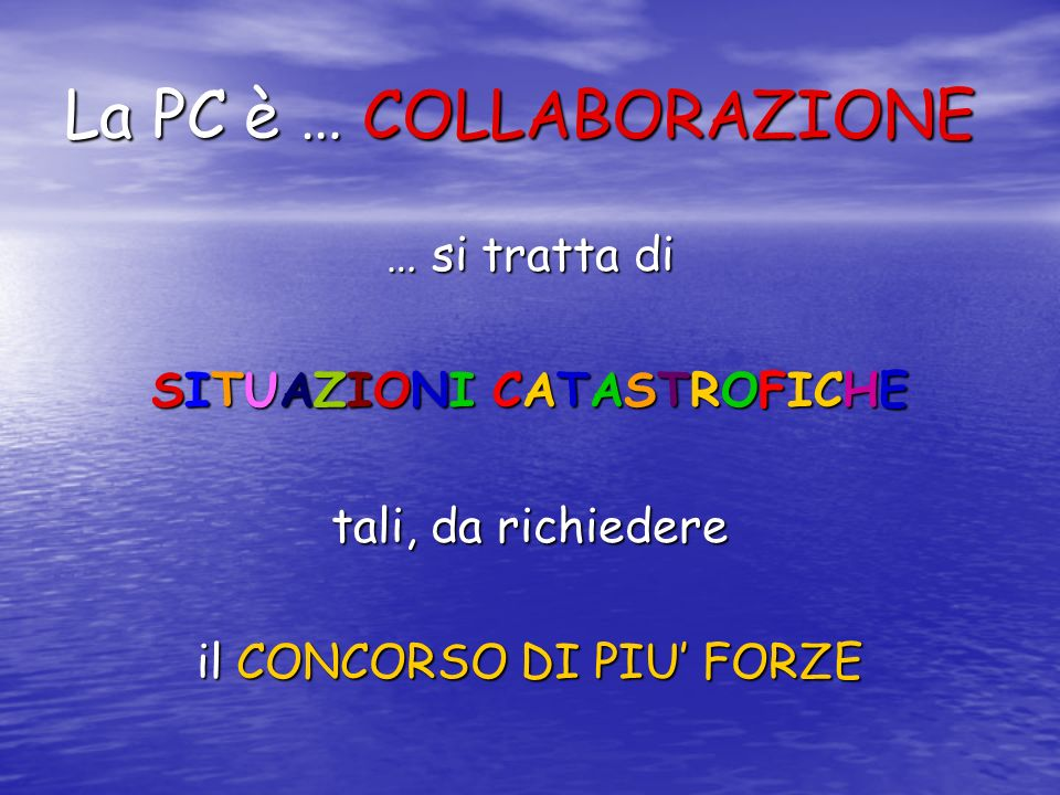 La PC è … COLLABORAZIONE
