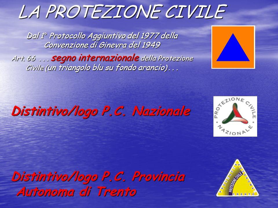 LA PROTEZIONE CIVILE Distintivo/logo P.C. Nazionale
